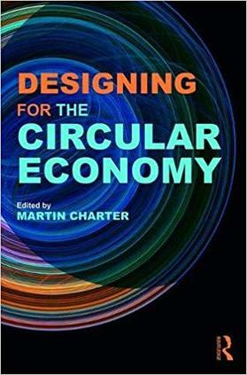 , Designing for the Circular Economy, The Circular Economy, The Circular Economy