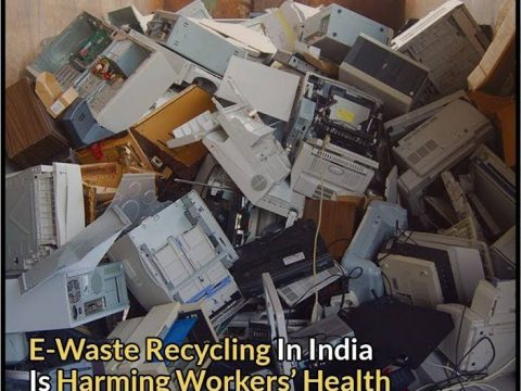 , E-Waste Recycling In India Is Harming Workers' Health & Environment, The Circular Economy