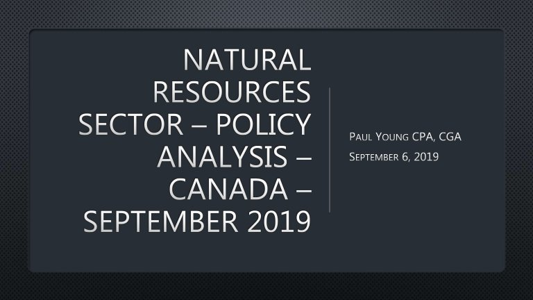 2019 Election| Natural Resources| Development and Sustainability| Canada| September 2019