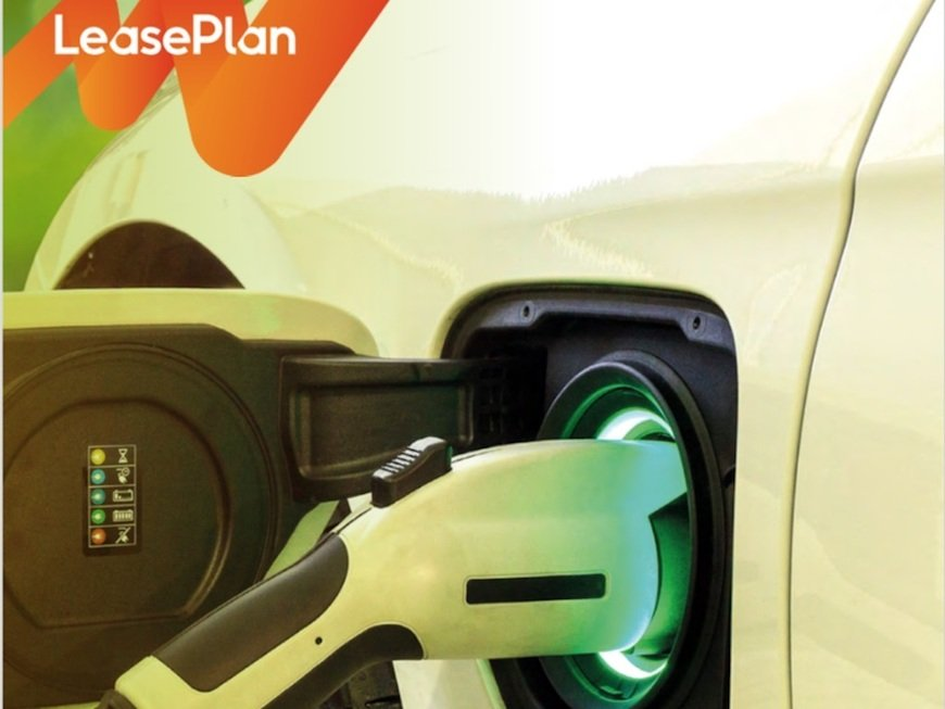 , LeasePlan progress on switch to EVs revealed in first-ever Sustainability Report, The Circular Economy