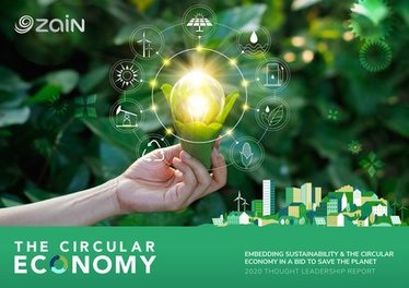 , Zain publishes thought leadership report, 'The Circular Economy: Embedding Sustainable Solutions in a bid to Save the Planet', The Circular Economy, The Circular Economy
