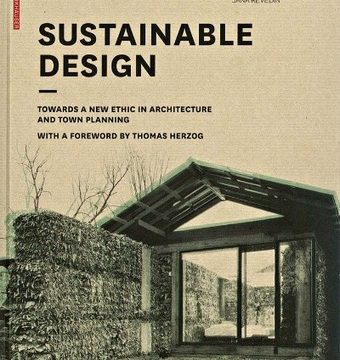 , Sustainable Design Towards A New Ethic In Architecture and Town Planning | Engineering Books, The Circular Economy