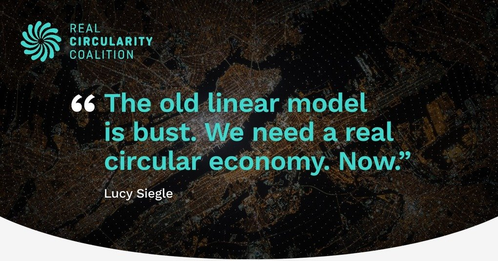 , – An International Campaign for a Real Circular Economy, The Circular Economy