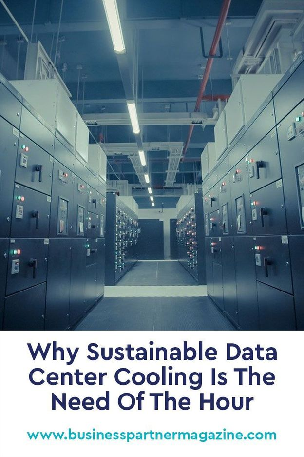 , Why Sustainable Data Center Cooling Is The Need Of The Hour in 2020 | Data center, Sustainability, Green technology, The Circular Economy