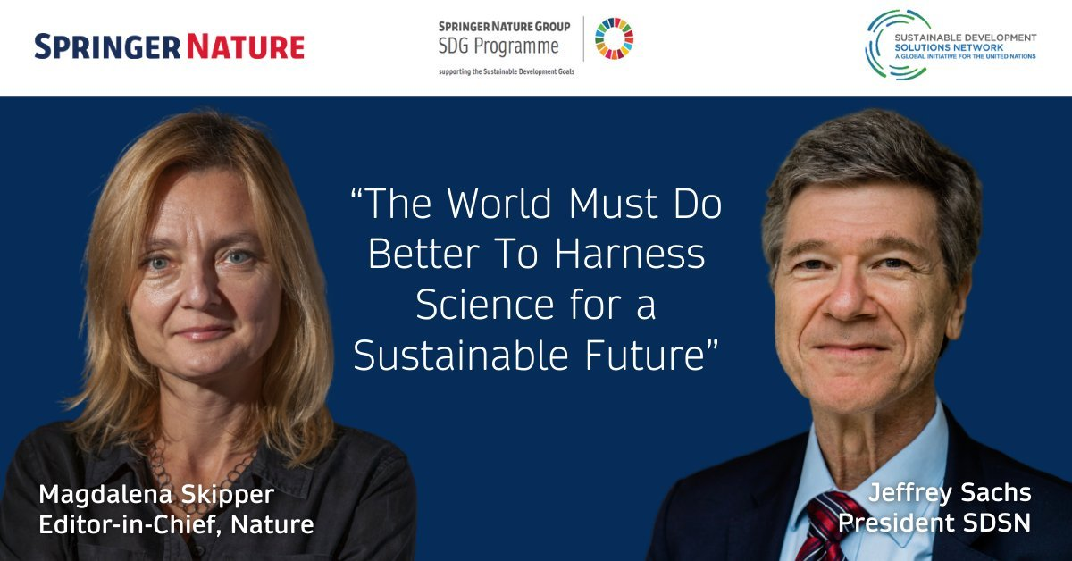 """, """"The World Must Do Better To Harness Science for a Sustainable Future"""" 